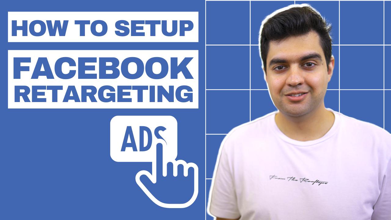 How to Setup Facebook Retargeting Ads